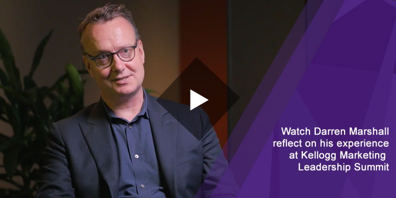 Watch Darren Marshall reflect on his experience at Kellogg Marketing Leadership Summit