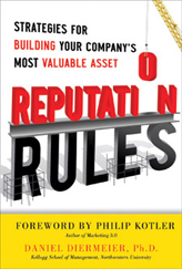 Reputation Rules - Strategies for building you company's most valuable asset
