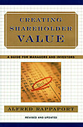 Creating Shareholder Value by Alfred Rappaport