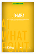 Kellogg - JD-MBA Program Brochure