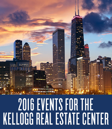 2016 Events for the Kellogg Real Estate Center