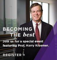 Becoming the Best with Prof. Harry Kraemer