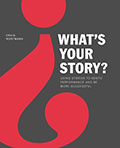 What's your story? by Craig Wortmann