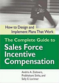 The Complete Guide to Sales Force Incentive Compensation