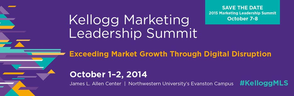 Kellogg Marketing Leadership Summit 2014