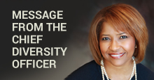 A Message from the Chief Diversity Officer